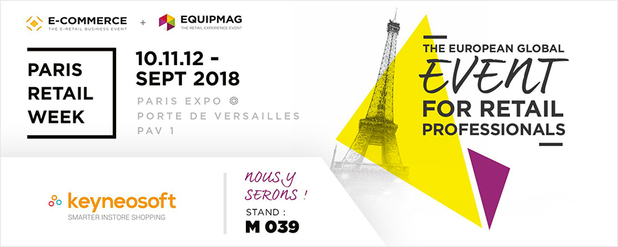 Paris Retail Week 2018 - 3 questions à Keyneosoft