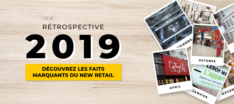 Rétrospective New Retail 2019